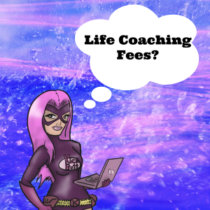 Life Coaching Fees